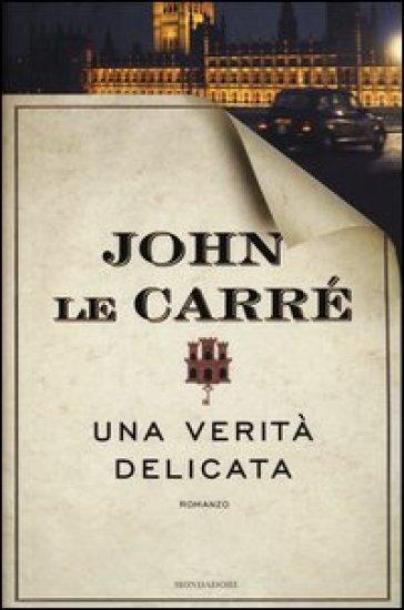 John Le Carrè, Una verità delicata