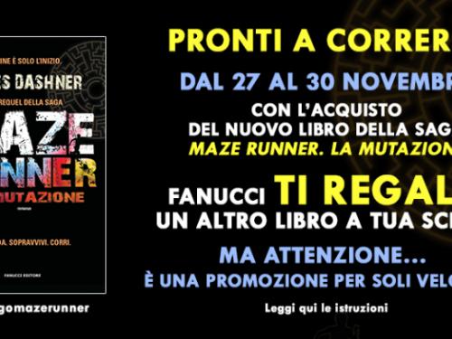 Offerte Fanucci Editore – MAZE RUNNER