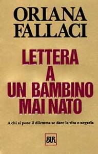 Fallaci - lettera a un bambino mai nato