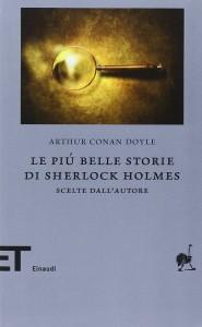 sherlock holmes libri da leggere racconti scelti dall'autore