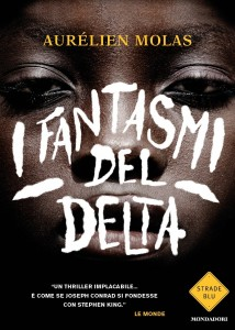 novità libri - i fantasmi del delta
