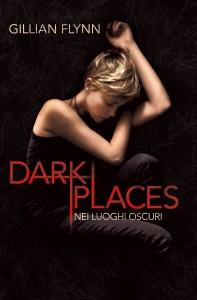 dark places nei luoghi più oscuri
