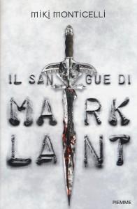 il sangue di mark lana