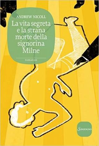 la vita segreta e la strana morte della signorina Milne recensione