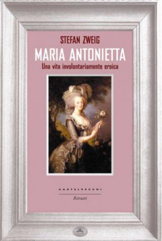 Maria Antonietta una vita involontariamente eroica
