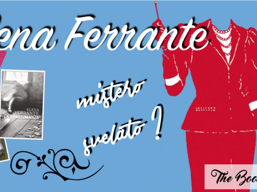 Elena Ferrante… mistero svelato?