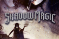 Shadow Magic recensione