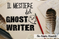Il mestiere del ghostwriter