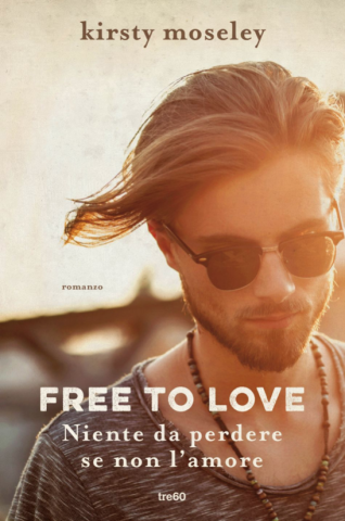 free-to-love-niente-da-perdere-se-non-lamore