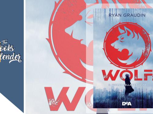 Wolf 2 Il giorno della vendetta recensione