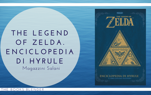 The Legend of Zelda. Enciclopedia di Hyrule: in libreria