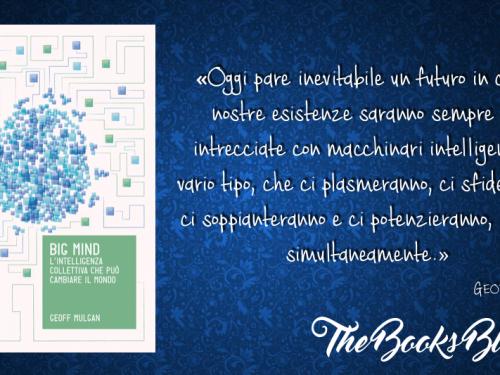 Big Mind. L'intelligenza collettiva può cambiare il mondo