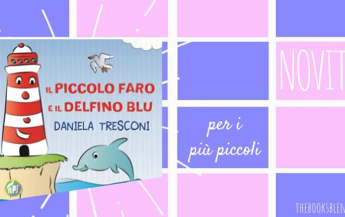 Il piccolo faro e il delfino blu