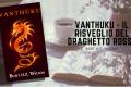 Vanthúku - Il risveglio del draghetto rosso