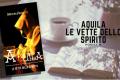Aquila, le vette dello spirito