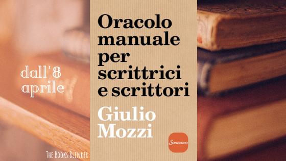 Oracolo manuale per scrittrici e scrittori