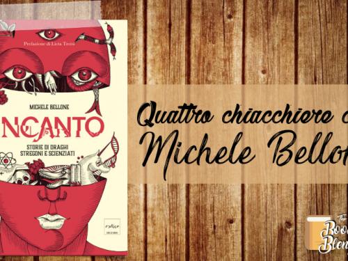 Quattro chiacchiere con Michele Bellone