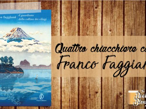 Quattro chiacchiere con Franco Faggiani
