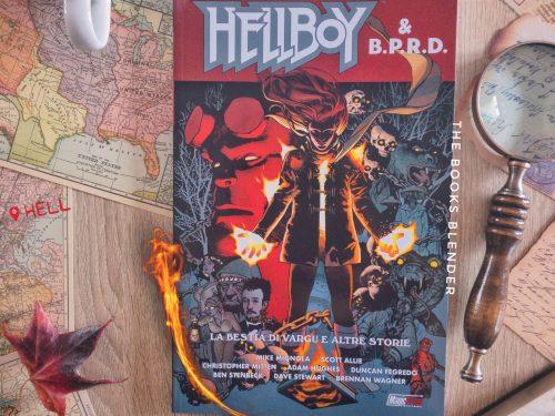 Hellboy & B.P.R.D. La bestia di Vargu e altre storie
